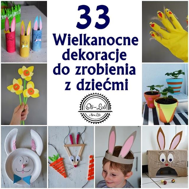 33 Wielkanocne dekoracje do zrobienia z dziećmi