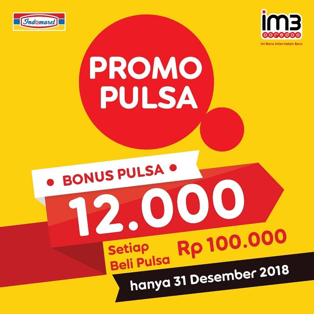 #Indomaret - Promo Bonus Pulsa 12K Setiap Beli Pulsa 100K IM3 (HARI INI)