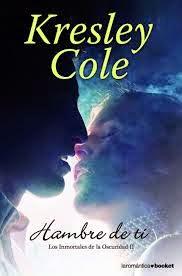 Los Inmortales De La Oscuridad II: Hambre De Ti, de Kresley Cole