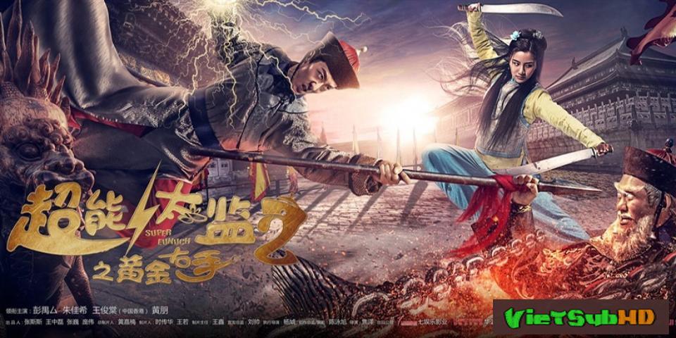 Phim Thái Giám Siêu Năng Lực 2 : Lộc Đỉnh Chế VietSub HD | Super Eunuch 2 2016