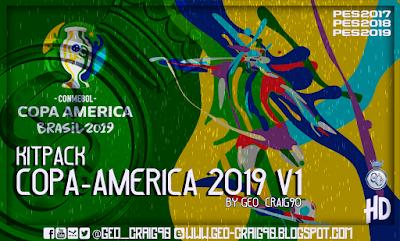 PES 2018 Kitpack Copa América 2019 HD [AIO] by Geo_Craig90
