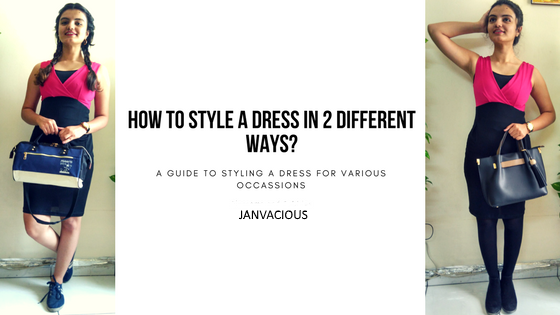 How to Style a dress in 2 different ways? - Blog Banner