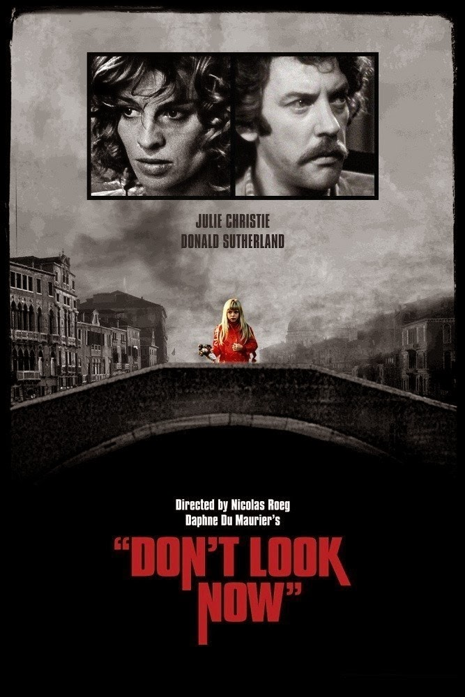 Don't Look Now, Movie Poster, Directed by Nicholas Roeg, starring Julie Christie, Donald Sutherland