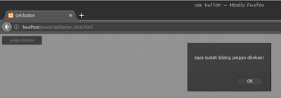 - hasil tombol di klik membuat button alert pada javascript.png.png.png