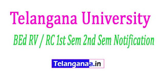 TU BEd RV / RC 1st Sem 2nd Sem Notification 2017