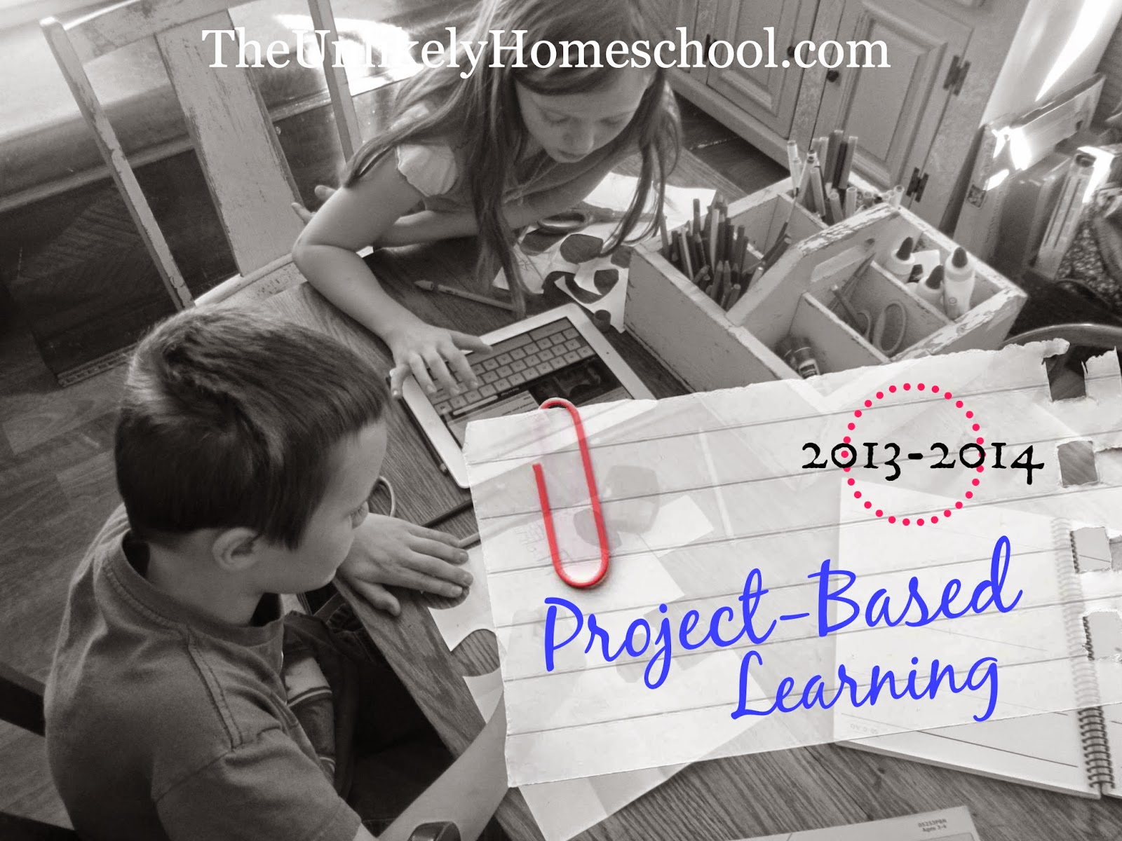 Project Based Learning 2013-2014 {Ideas for child-led homeschool projects} The Unlikely Homeschool