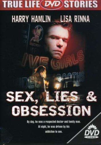 Sex Lies and Obsession