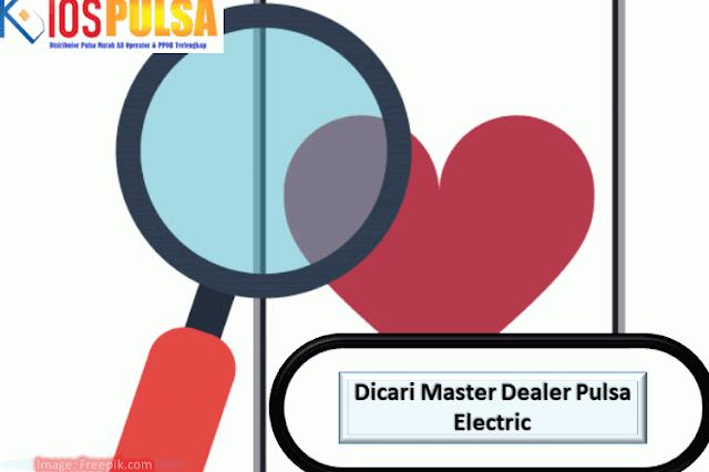 Dicari Master Dealer Pulsa Electric