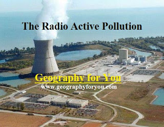 Pollution: The Radio Active Pollution