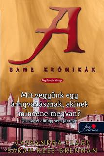 http://konyvmolykepzo.hu/products-page/konyv/cassandra-clare-sarah-rees-brennan-bane-kronikak-8-mit-vegyunk-egy-arnyvadasznak-6781?ap_id=Deszy