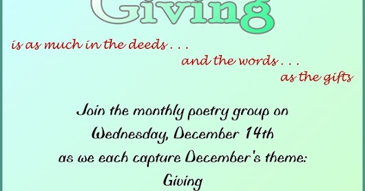 The Essence of Giving: December Poetry