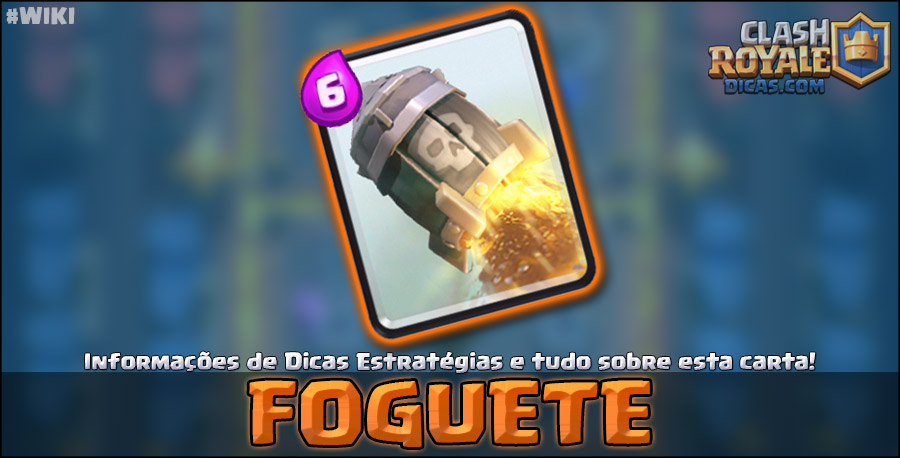 Carta do Foguete em Clash Royale