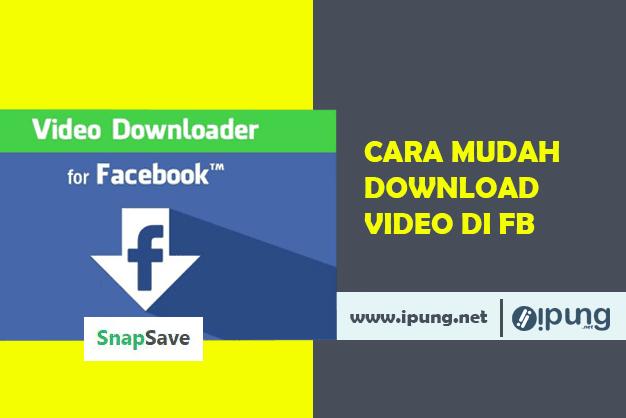 Cara Download Video Facebok Dengan Mudah