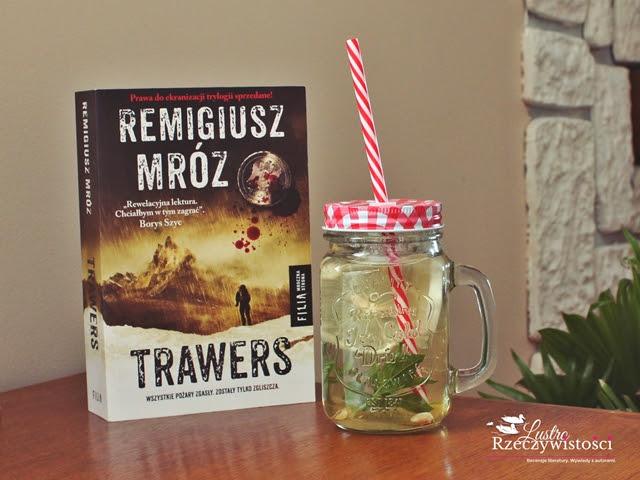 Trawers – Remigiusz Mróz. Czas pożegnań?