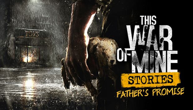 THIS WAR OF MINE STORIES FATHERS PROMISE-CODEX