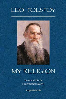 Leo Tolstoy's My Religion- What I Believe: An Overview