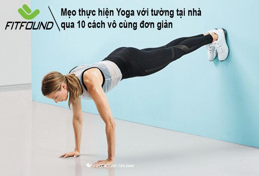 meo-thuc-hien-yoga-voi-tuong-tai-nha-qua-10-cach-vo-cung-don-gian