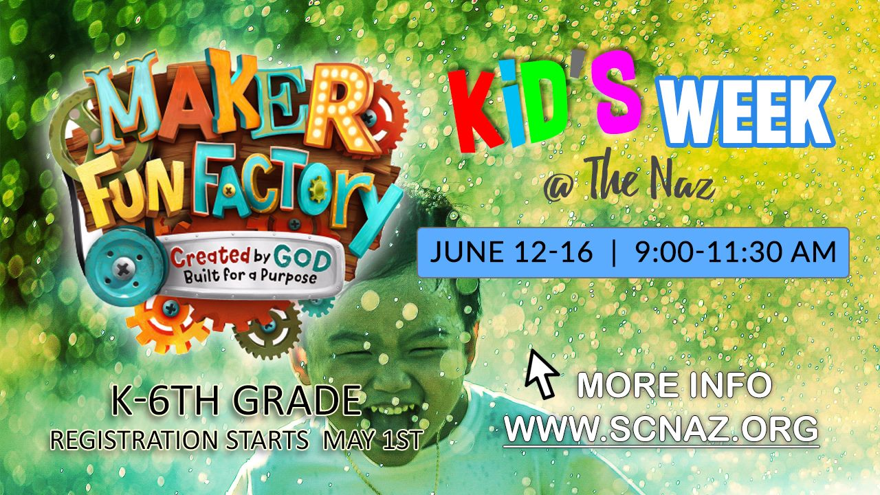 Kid's Week @ The Naz - June 12-16