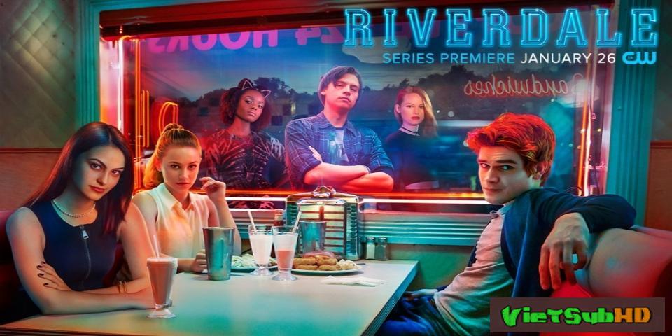 Phim Thị Trấn Riverdale (phần 1) Hoàn Tất (13/13) VietSub HD | Riverdale (season 1) 2017