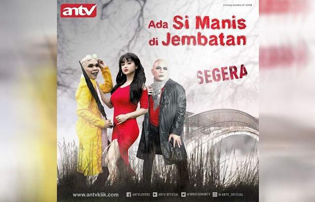 Film Ada Simanis di Jembatan - (ANTV)