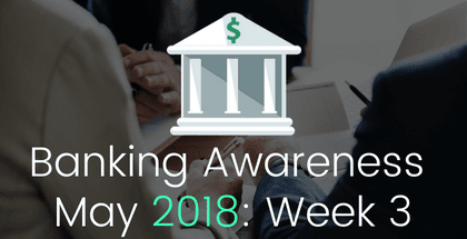 Banking and Financial Awareness May 2018: 3rd week