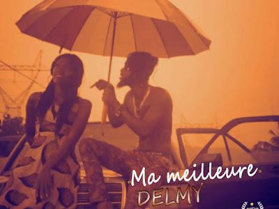 DOWNLOAD MP3: Delmy – Ma Meilleur