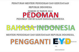 Peraturan Menteri NO 50 Tentang Pedoman Umum Ejaan Bahasa Indonesia