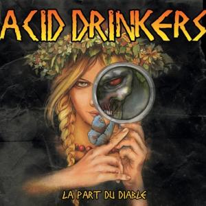 Acid Drinkers La part du diable