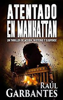 Atentado en Manhattan- Raul Garbantes