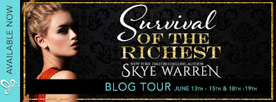 Blog Tour — Review: Survival of the Richest by Skye Warren