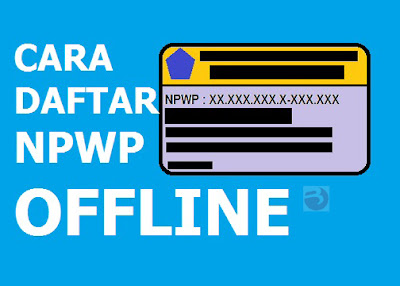 Cara-daftar-npwp-offline