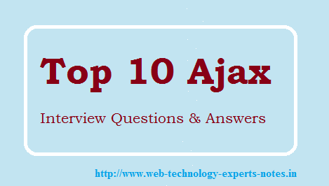 Top 10 Ajax interview Questions and Answers