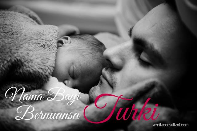 Contoh nama bayi dari Bahasa Turki