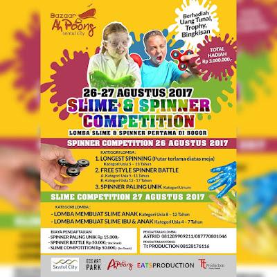 Informasi Lomba Slime & Spinner Competition Pesta Anak Merdeka 2017 | Baazar Ah Pong | Umum | 26 - 27 Agustus 2017