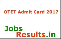OTET Admit Card 2017