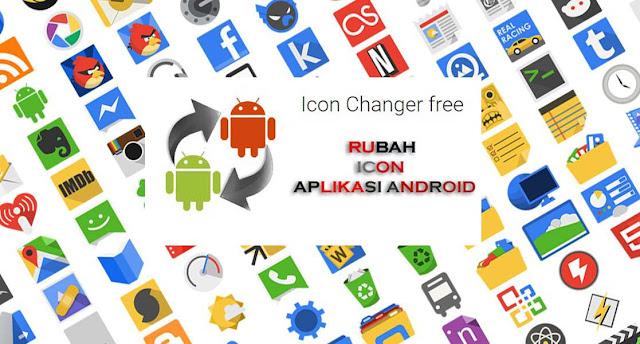 Cara merubah gambar Icon Aplikasi pada Smartphone Android dengan Mudah