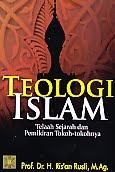 Judul Buku : TEOLOGI ISLAM Telaah Sejarah dan Pemikiran Tokoh-tokohnya Pengarang : Prof. Dr. H. Ris'an Rusli, M.Ag. Penerbit : Kencana