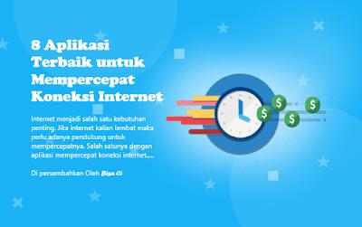 8 Aplikasi Terbaik untuk Mempercepat Koneksi Internet