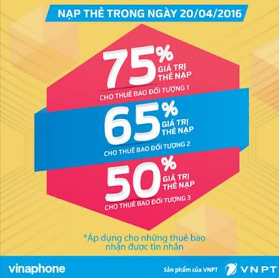 Vinaphone khuyến mãi 50% - 65% và 75% nạp thẻ ngày 20/4
