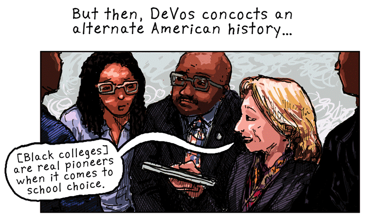 Betsy DeVos' 'School Choice' Movement Isn't Social Justice. It's a Return to Segregation, by Adam Bessie and Erik Thurman.