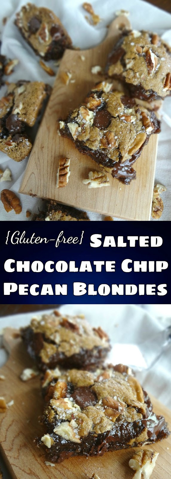 {Gluten-free} Salted Chocolate Chip Pecan Blondies