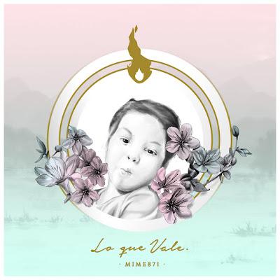 Mime871 - Lo Que Vale (Single) [2016]