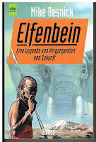 https://www.amazon.de/Elfenbein-Mike-Resnick/dp/3453079663/ref=sr_1_1?ie=UTF8&qid=1490790199&sr=8-1&keywords=Mike+resnick+Elfenbein