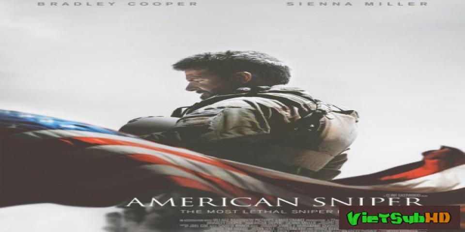 Phim Lính Bắn Tỉa Mỹ VietSub HD | American Sniper 2014