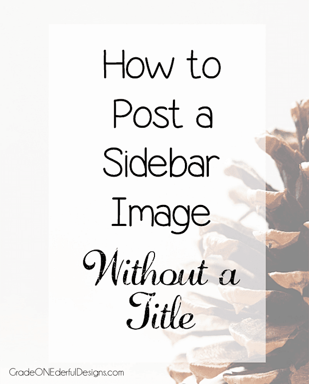 Blogger Tutorial: How to Add a Sidebar Image without a Title. Blogger won't let you save a gadget without giving it a title name. This is a quick 'n easy hack to get around that.