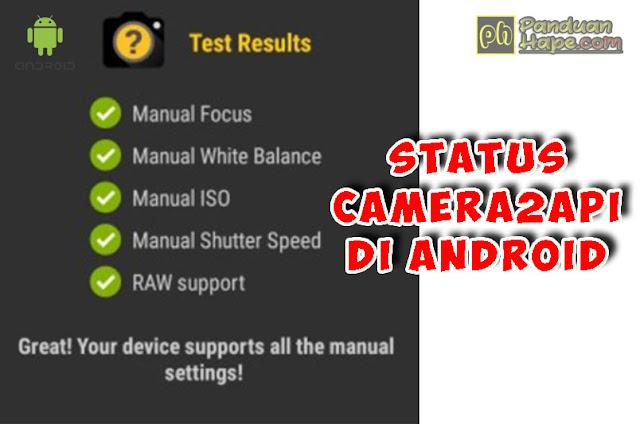 melihat status camera2api di android