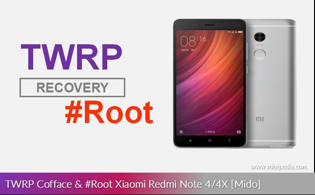 Cara Pasang TWRP Cofface dan Root Xiaomi Redmi Note 4/4X [Mido] dengan Mudah