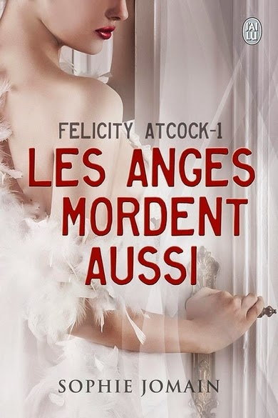 http://lachroniquedespassions.blogspot.fr/2013/12/felicity-atcock-tome-1-les-anges.html#