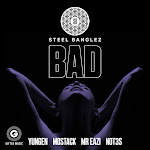 Steel Banglez - Bad (feat. Yungen, MoStack, Mr Eazi & Not3s) - Single  Cover