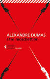I tre moschettieri di  Alexandre Dumas